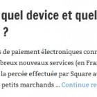 Square en Europe : quel device et quel business model pour une zone EMV ?